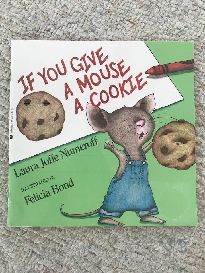 stephanie brouwer blog book recommendation if you give a mouse a cookie laura joffe numeroff felicia bond